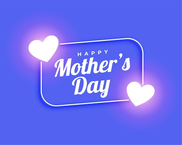 Happy mothers day glowing heart beautiful card design