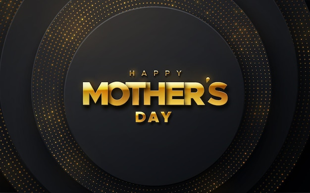 Happy mothers day golden sign on abstract black shapes background with shimmering glitters