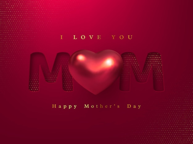 Happy mothers day greeting card. paper cut with 3d realistic metallic heart.