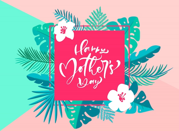 Happy mothers day hand lettering text with beautiful flowers