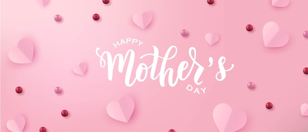 Happy mothers day hand lettering text with paper cut hearts