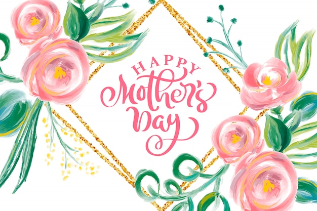Happy mothers day hand lettering text with watercolor flowers