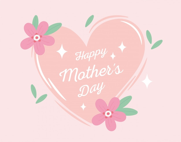 Happy mothers day, heart decorative flowers foliage ornament card