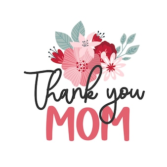 Happy mothers day lettering greeting cards with flowers best mom ever