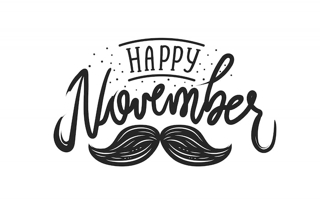 Happy movember lettering on white background