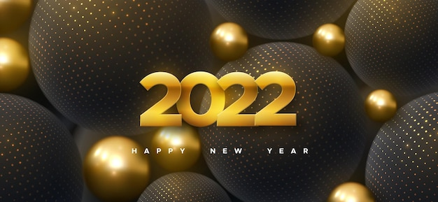 Happy new 2022 year sign with golden and black balls background