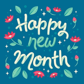 'happy new month' lettering with hand drawn details