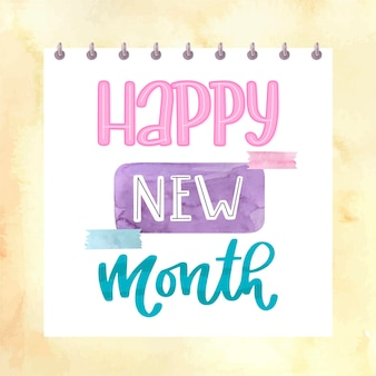'happy new month' lettering with watercolor elements