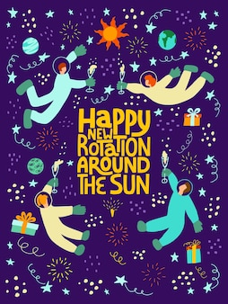 Happy new rotation around the sun  handdrawn vector lettering