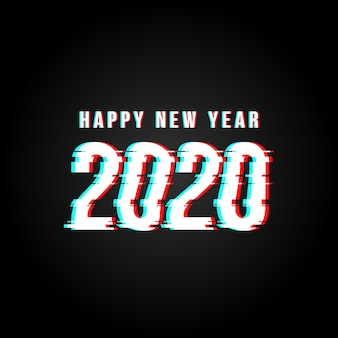Happy new year 2020 glitch hacked text background