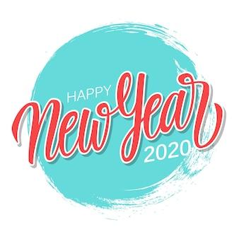 手で幸せな新年2020グリーティングカードには、青い円のブラシストロークの背景にレタリングが描かれています。