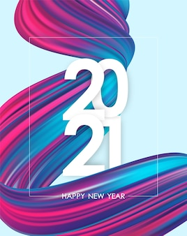 Happy new year 2021. greeting poster with neon colored twisted acrylic paint stroke shape. trendy design