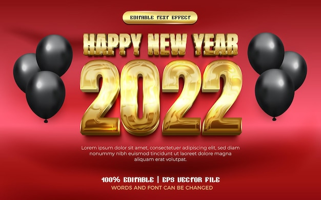 Happy new year 2022 chrome gold modern 3d editable text effect