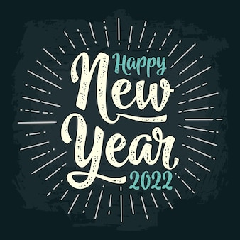 Happy new year 2022 lettering with salute. vector vintage illustration