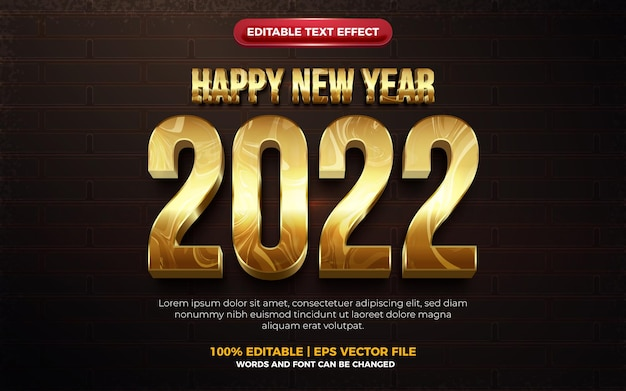 Happy new year 2022 marble gold modern 3d editable text effect