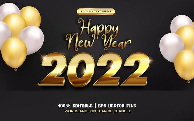 Happy new year 2022 metallic gold editable text effect with balloon