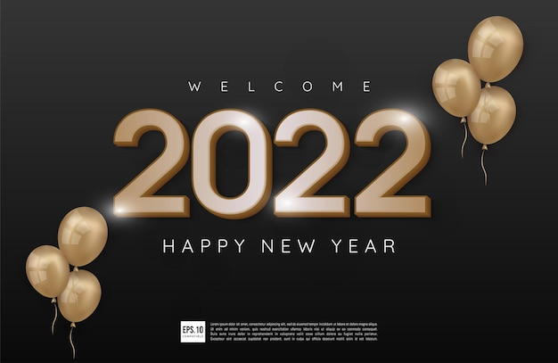 Happy new year 2022 number gold design with dark theme and balloons decoration