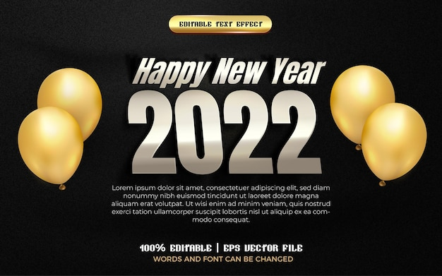 Happy new year 2022 silver plat 3d editable text effect with gold balloon