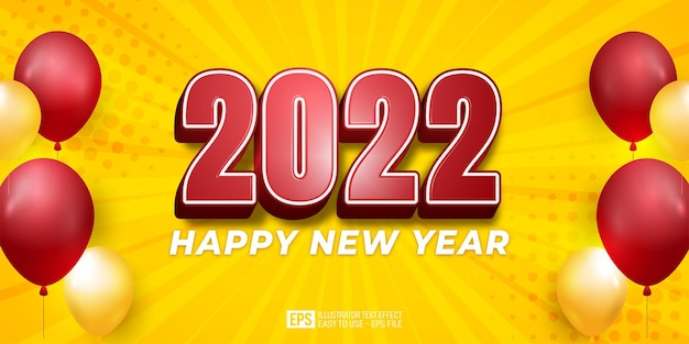 Happy new year 2022 with balloons 3d text editable style effect template