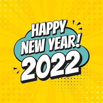 Happy new year 2022 with comic speech effects. sound effects in pop art style. vector illustration retro design