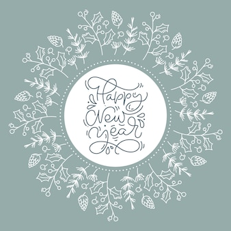 Happy new year calligraphic christmas lettering hand written vector text. greeting card