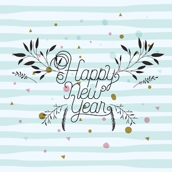 Happy new year calligraphy card with leafs crown