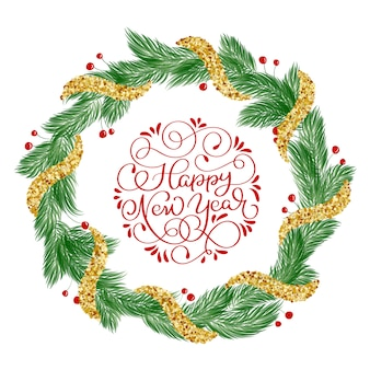 Happy new year calligraphy lettering text with christmas wreath