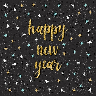 Happy new year card. handwritten quote and star for design new year card, invitation, t shirt, party flyer, calendar of the new 2018 year etc