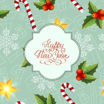 Carta di felice anno nuovo con testo di saluto in cornice caramelle bacche di agrifoglio e stella lucente