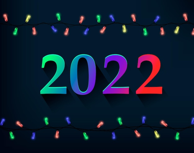 Happy new year greeting card with colored number 2022 and christmas lights. vector illustration on dark background
