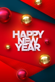 Happy new year holiday sign with red and golden bauble christmas balls on layered paper background