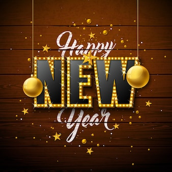 Happy new year illustration with 3d light bulb typography lettering and christmas ball
