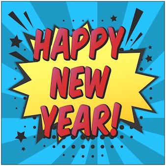 Happy new year retro comic speech bubble