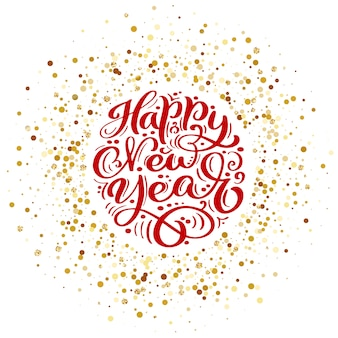 Happy new year vector text calligraphic lettering design.
