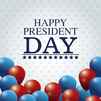 Happy president day card colored balloons