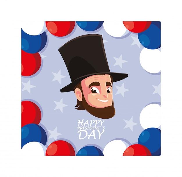 Happy president day, president abraham lincoln