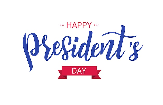 Happy presidents day hand lettering text for celebration usa holiday