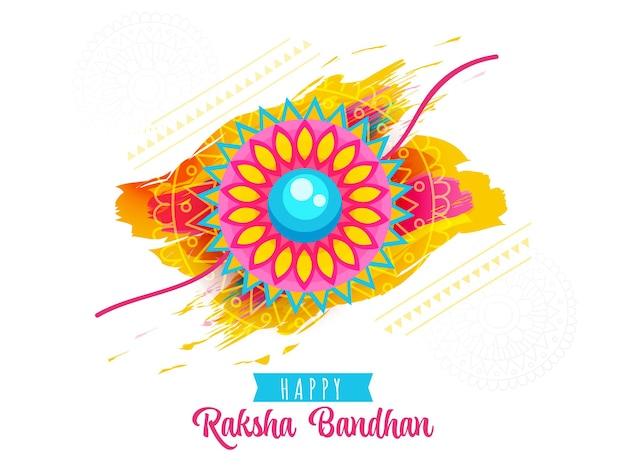 Happy raksha bandhan concept with floral rakhi (wristband) and brush stroke effect on white background.