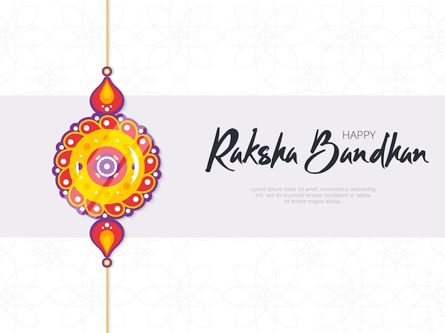 Happy raksha bandhan festival banner template. traditional rakhi amulet given to sisters by brothers as sign of protection and hand written tagline. hindu culture. saluno, silono or rakri celebration.