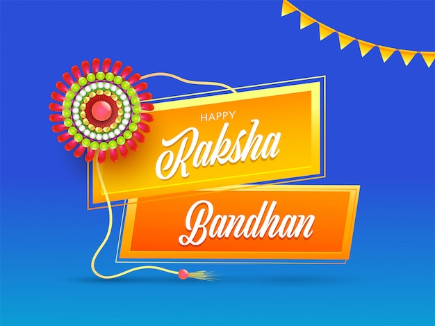 Happy raksha bandhan font with round pearl rakhi (wristband) and bunting flag on blue background.