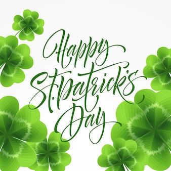 Happy saint patricks day greeting lettering on clovers leaf background.  illustration