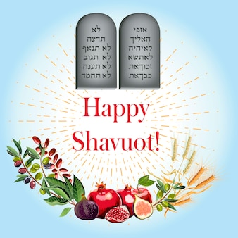 Happy shavuot with 7 species and rock of ten commandments
