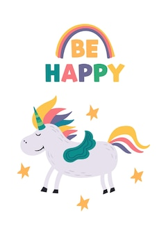 A happy smiling unicorn surrounded by the stars.magical rainbow horse character with horn. poster for children's room with lettering be happy