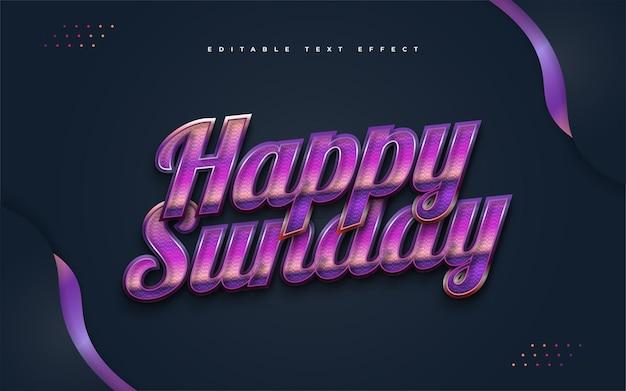 양각 효과와 화려한 복고풍 스타일의 행복한 일요일 텍스트. 편집 가능한 텍스트 스타일 효과