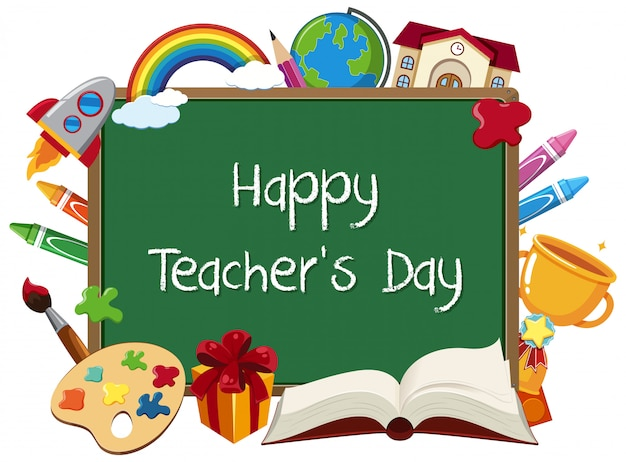Happy teacher's day sign with set of stationary elements on chalkboard