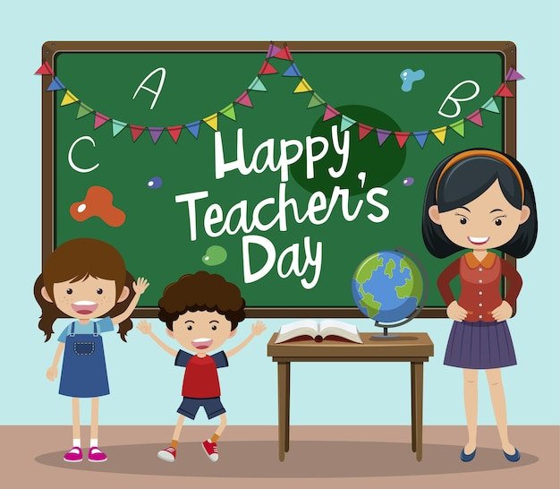 Happy teacher's day text on chalkboard with kids and teacher in the classroom