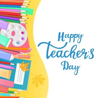 Счастливый день учителя баннер с рисованной надписью принадлежности для обучения и детского творчества