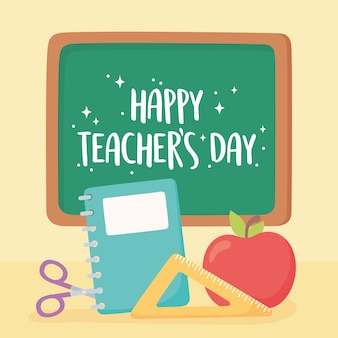 Happy teachers day, chalkboard notebook ruler scissors and apple