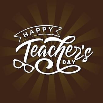 Happy teachers day lettering in rerto background