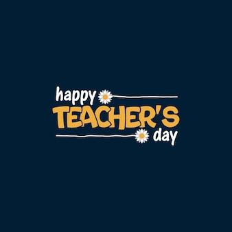Happy teachers day lettering